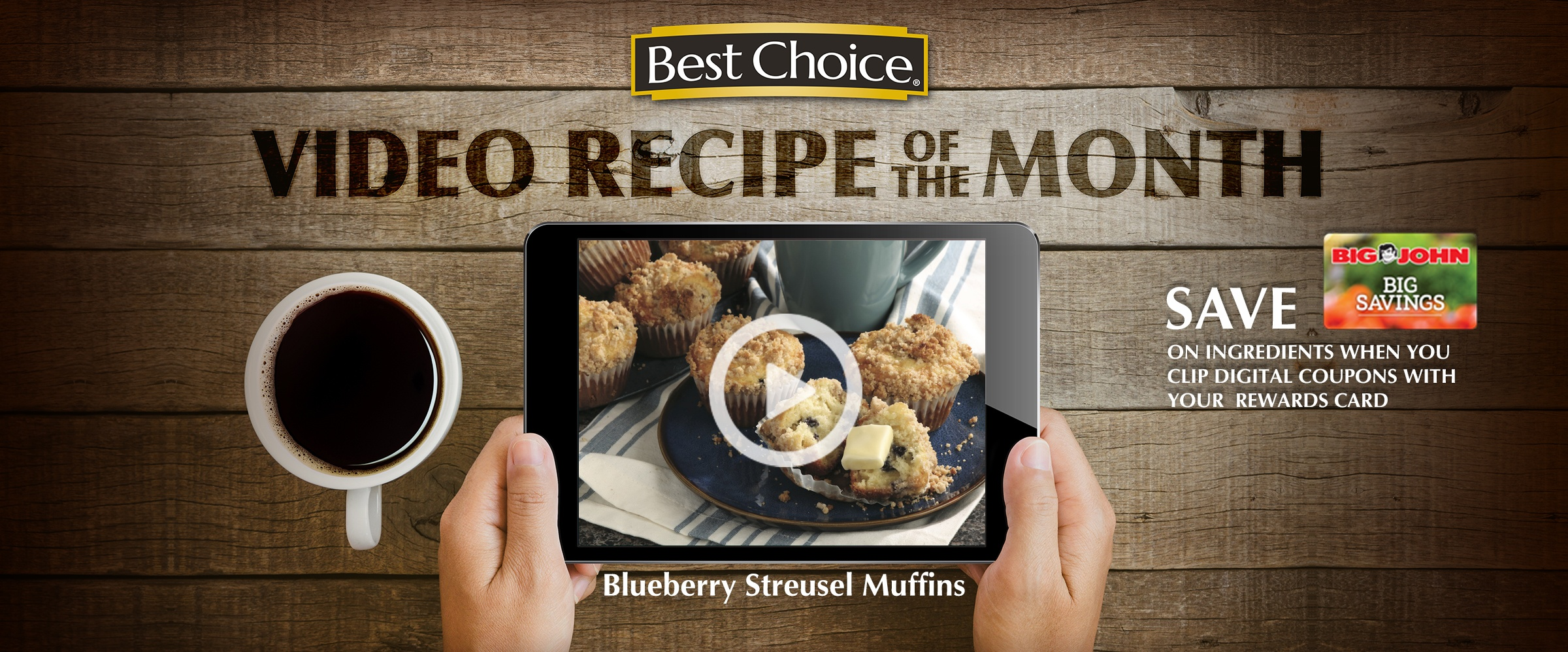 Best Choice Video of the Month - April. Blueberry Streusel Muffins
